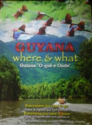 The Guyana What and Where magazine