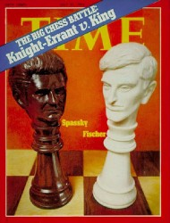 The busts of Spassky and Fischer portrayed on the illustrious Time Magazine cover as the contenders for the 1972 World Chess Championship. The Match, depicted as East vs West, had become an international incident involving government officials from the Soviet Union and the US. Boris was the witty urbane champion and Bobby was the temperamental, demanding challenger.