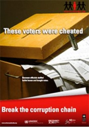 "This UN poster, available at the TIGI office, states ""These voters were cheated because corrupt officials stuffed ballot boxes and bought votes."""