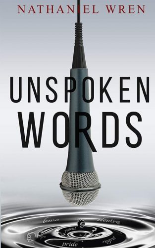 """For women who are difficult to love is one of the poems included in Nathaniel Wren's self-published first book of poetry, """"Unspoken Words"""""""