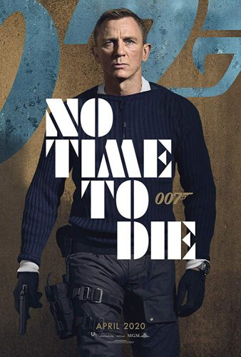"""A film poster for """"No Time to Die"""", which was originally due to be released next month."""