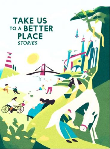 The cover of the short story collection Take US to a Better Place