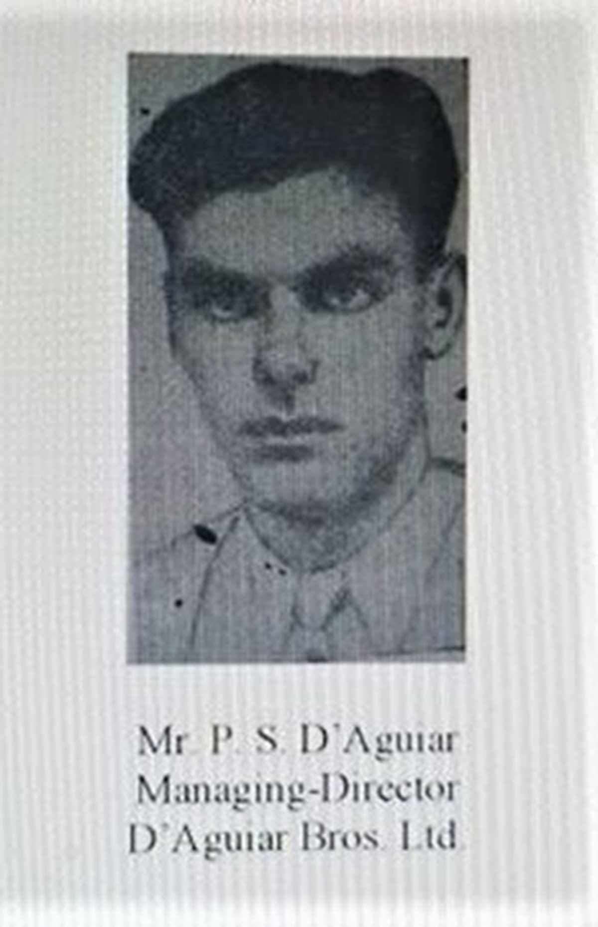 Peter Stanislaus D'Aguiar (Photograph from Who is Who in British Guiana 1945 – 1948)